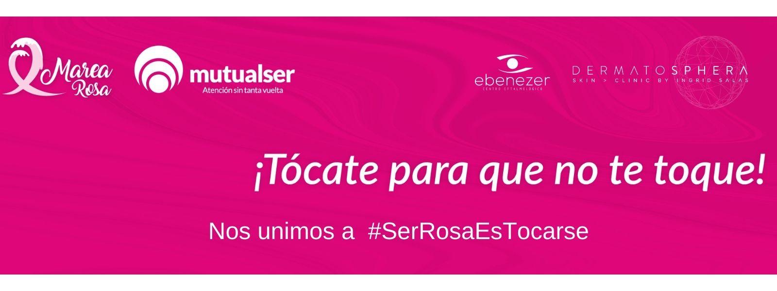Nos unimos a #SerRosaEsTocarse